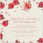 Pre-High Holiday Retreat: Illuminating the Jewish New Year