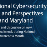 """""""International Cybersecurity Partners and Perspectives –Israel and Maryland"""""""