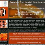 Sweeten Your Jewish New Year with HONEY - Zoom Cooking Class w/ Chef Susan Barocas