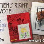"""""""Women's Right to Vote: 100 Years Since the 19th Amendment"""" art exhibit"""