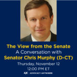 AJC Advocacy Anywhere - The View from the Senate: A Conversation with Senator Chris Murphy