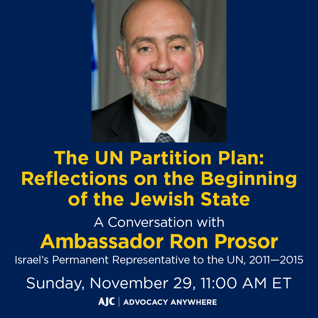 The UN Partition Plan: Reflections on the Beginnings of the Jewish State