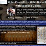 Ocho Kandelikas, Ocho Biscochos w/ Rebecca Galanti - Pre-Hanukkah Baking Hangout