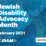 Jewish Disability Advocacy Month Kickoff - Our Time, Our Fight