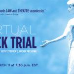 Shakespeare Theatre Company's Virtual Mock Trial