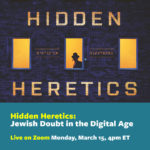 Hidden Heretics: Jewish Doubt in the Digital Age
