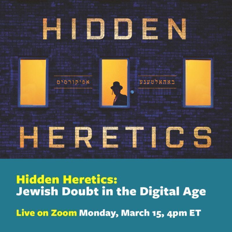 Hidden Heretics: Jewish Doubt in the Digital Age