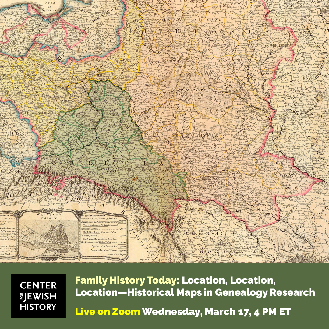Jewish History Today: Location, Location, Location -Historical Maps in Genealogy Research