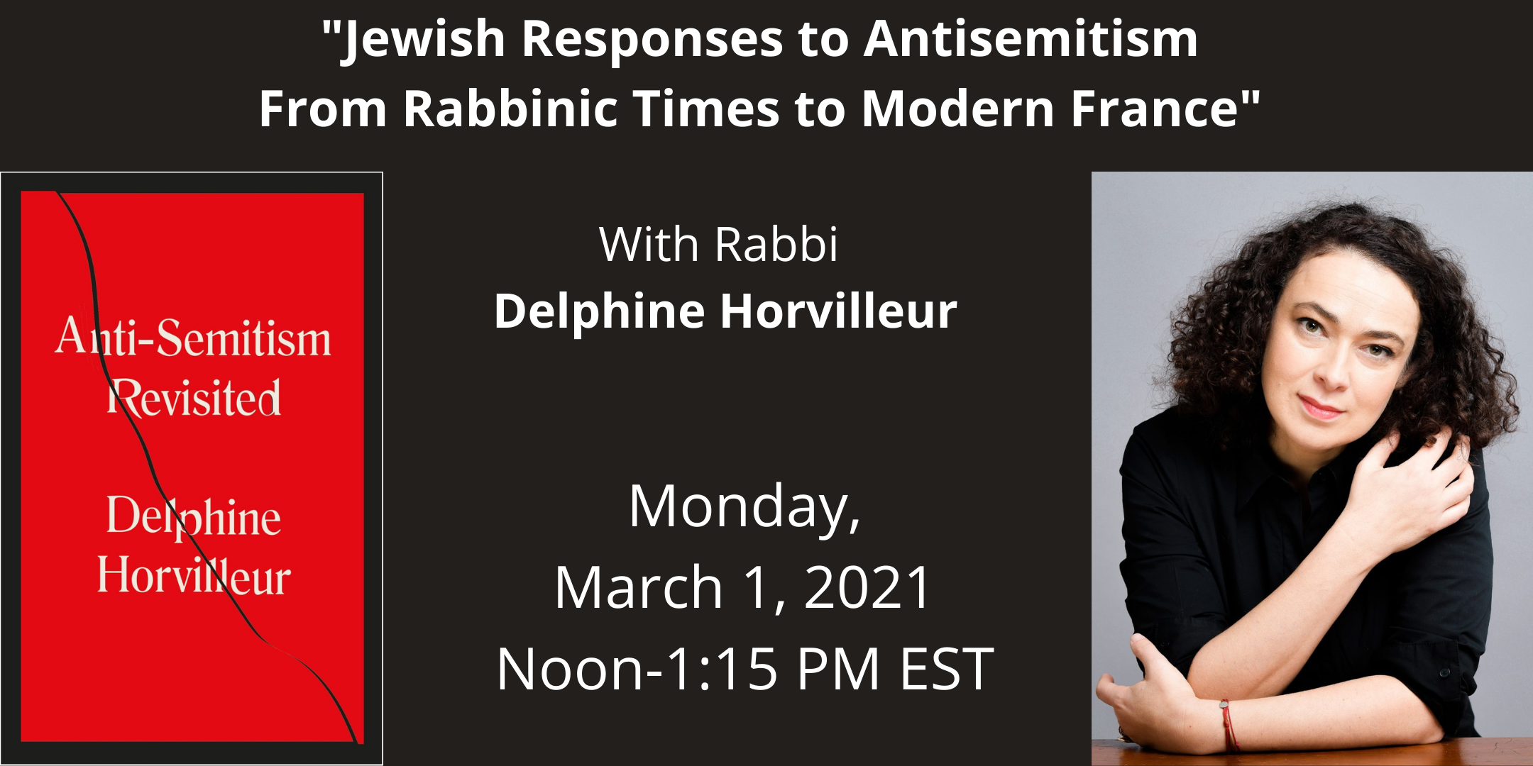 Anti-Semitism from Rabbinic Times to Jews in France Today wth Delphine Horvilleur