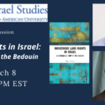 """Indigenous Land Rights in Israel"" Book Talk by Morad El Sana"