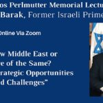 2021 Amos Perlmutter Memorial Lecture by Ehud Barak