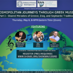 Cosmopolitan Journeys Through Greek Music - Part 1 - Presented by the Embassy of Greece & SHIN DC (ZOOM), Shared Melodies of Greece, Iraq and Sephardic Traditions