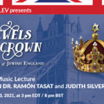 Jewels in the Crown: The Sound of Jewish England. A virtual music lecture