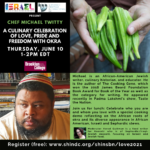 Chef Michael Twitty: A Culinary Expression of Love, PRIDE and Freedom with Okra